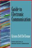 Guide to Electronic Communication, DeTienne, Kristen Bell, 0130933481
