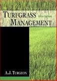 Turfgrass Management, Turgeon, Alfred J., 0136283489