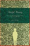 Fateful Beauty : Aesthetic Environments, Juvenile Development, and Literature, 1860-1960, Mao, Douglas, 0691133484