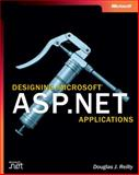 Designing Microsoft ASP. NET Applications, Reilly, Douglas J., 0735613486