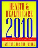 Health and Health Care 2010 9780787953485