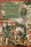Humanists and Reformers : A History of the Renaissance and Reformation, Thompson, Bard, 0802863485