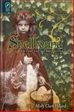 Spellbound : The Fairy Tale and the Victorians, Hillard, Molly Clark, 0814293484