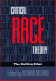 Critical Race Theory : The Cutting Edge, , 1566393485
