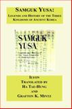 Samguk Yusa : Legends and History of the Three Kingdoms of Ancient Korea, Ilyon, 1596543485