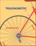 Trigonometry, Dugopolski, Mark, 0321923480