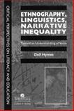 Ethnography, Linguistics, Narrative Inequality 9780748403486
