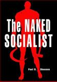 The Naked Socialist, Paul Skousen, 1478273488
