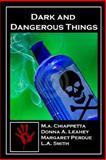 Dark and Dangerous Things, Donna Leahey, 1499373481