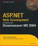 ASP.NET Web Development with Macromedia Dreamweaver MX 2004, Costas Hadjisotiriou and Rachel Andrew, 1590593480