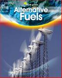 Alternative Fuels, Saddleback Educational Publishing, 1599053489