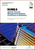Proceedings of the IMechE's VTMS8 - Vehicle Thermal : Management Systems Conference, IMechE, 1843343487
