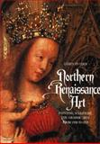 Northern Renaissance Art, James Snyder, 0131833480
