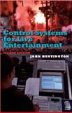 Control Systems for Live Entertainment, Huntington, John, 0240803485