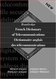 Dictionnaire Anglais des Telecommunications, Stuart Wittering, 0415133483