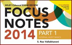 Wiley CIA Exam Review 2014 Focus Notes, Vallabhaneni, 1118893484