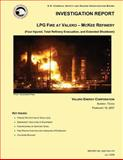 Investigation Report: LPG Fire at Valero- Mckee Refinery, U. S. Chemical Safety Investigation Board, 1500483486