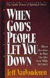 When God's People Let You Down, Jeff Van Vonderen, 1556613482