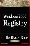 Windows 2000 Server Registry : Little Black Bk., Wallace, Nathan, 157610348X
