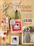 The Artistic Mother, Shona Cole, 1600613489