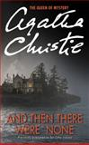 And Then There Were None, Agatha Christie, 0062073486
