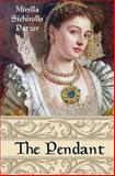 The Pendant, Mirella Patzer, 1477643486