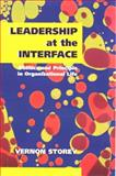 Leadership at the Interface, Vernon J. Storey, 155059348X