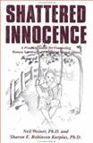 Shattered Innocence, Neil Weiner and Sharon E. Robinson Kurpius, 1560323485