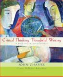 Critical Thinking, Thoughtful Writing : A Rhetoric with Readings, Chaffee, John and McMahon, Christine, 0618783482
