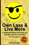 Own Less and Live More, Conrad Cooper, 1483953483
