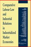 Comparative Labour Law and Industrial Relations in Indust 2010 Ed, Blanpain, 9041133488