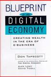 Blueprint to the Digital Economy : Converting Digital Promise into Reality, Don Tapscott, 0070633495