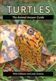 Turtles : The Animal Answer Guide, Gibbons, J. Whitfield and Greene, Judy, 0801893496