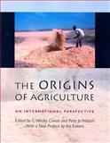 The Origins of Agriculture : An International Perspective, , 0817353496