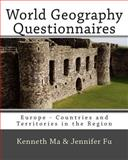 World Geography Questionnaires, Kenneth Ma and Jennifer Fu, 1453833498