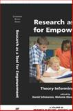 Research As a Tool for Empowerment Theory Informing Practice, Schwarzer, David and Bloom, Melanie, 1593113498