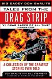 Tales from the Drag Strip, Don Garlits, 1613213492