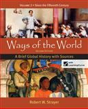 Ways of the World Vol. 2 : A Brief Global History with Sources, Strayer, Robert W., 0312583494