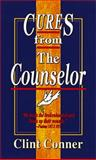 Cures from the Counselor, Clint Conner, 0883683490