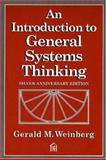 An Introduction to General Systems Thinking, Weinberg, Gerald M., 0932633498
