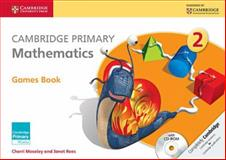 Cambridge Primary Mathematics Stage 2 Games Book with CD-ROM, Cherri Moseley and Janet Rees, 1107623499