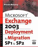 Microsoft Exchange Server 2003, Deployment and Migration SP1 and SP2, McCorry, Kieran, 1555583490