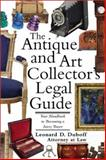 The Antique and Art Collector's Legal Guide, Leonard D. DuBoff, 1572483490