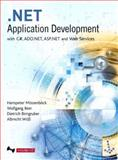 .NET Application Development : With C#, ADO.NET, ASP.NET and Web Services, Mössenböck, Hanspeter and Beer, Wolfgang, 032117349X