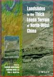 Landslides in the Thick Loess Terrain of North-West China, , 0471973491