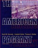 The American Pageant : A History of the Republic, Cohen, Lizabeth and Kennedy, David M., 061810349X