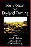 Soil Erosion and Dryland Farming, Laflen, John M., 0849323495