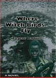 Where Witch Birds Fly, Eugene Harkins, 0932863493