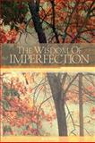 The Wisdom of Imperfection, 2nd Edition, Rob Preece, 1559393491