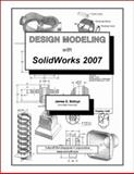 Design Modeling with SolidWorks 2007, Bolluyt, James, 1585033499